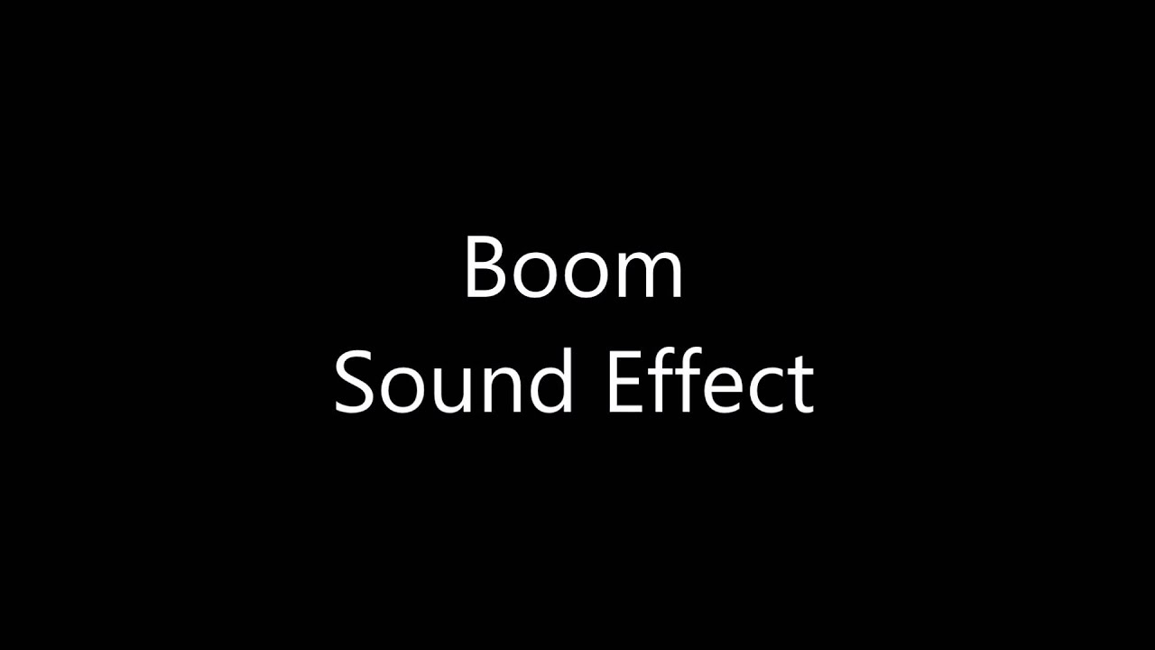 boom sound effect youtube. Black Bedroom Furniture Sets. Home Design Ideas