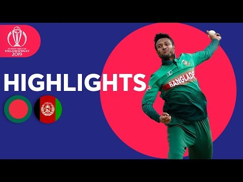 Shakib gets 5-for and 50! | Bangladesh v Afghanistan - Match Highlights | ICC Cricket World Cup 2019