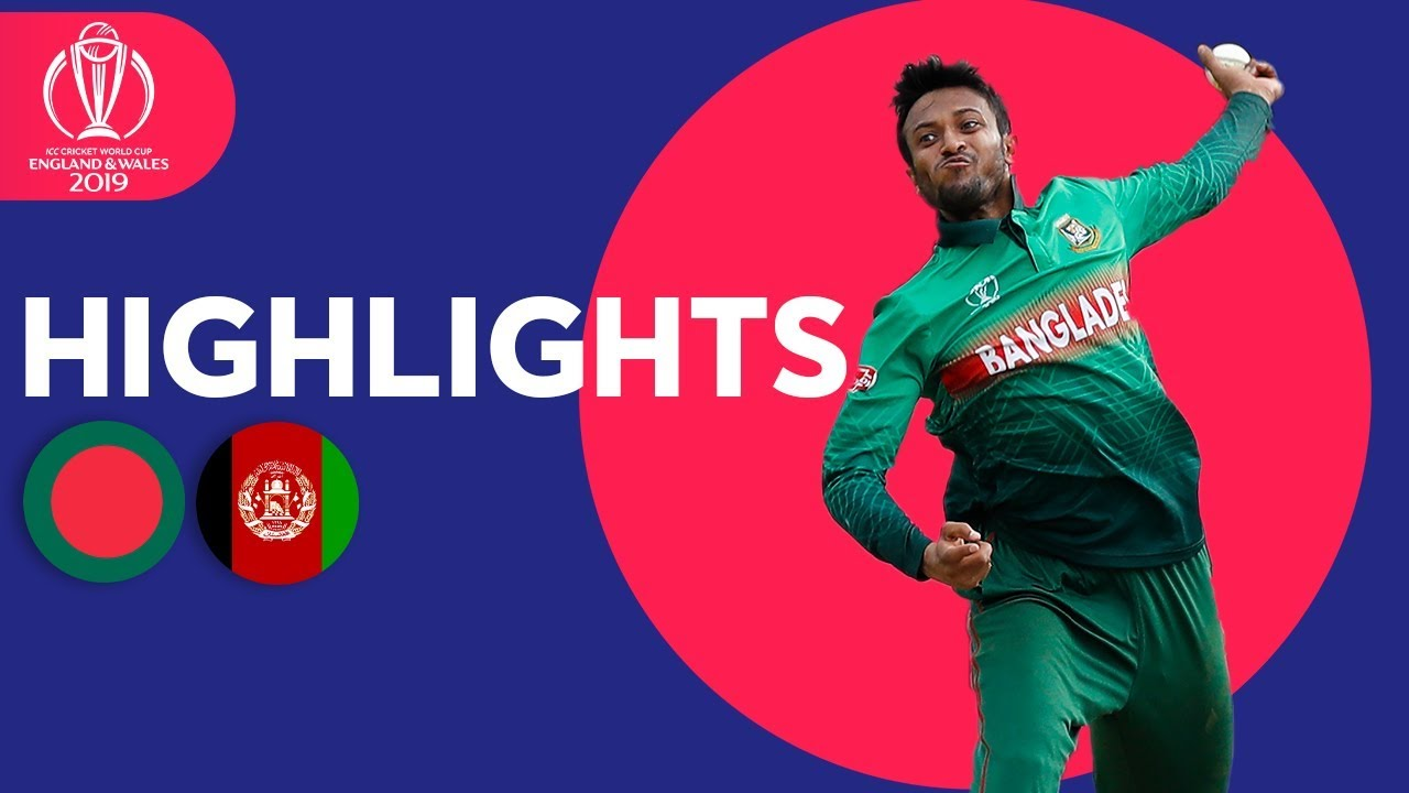 Shakib gets 5-for and 50! | Bangladesh v Afghanistan – Match Highlights | ICC Cricket World Cup 2019