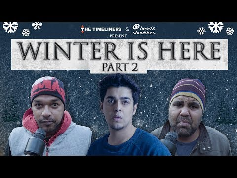 Winter Is Here - Part 2   The Timeliners