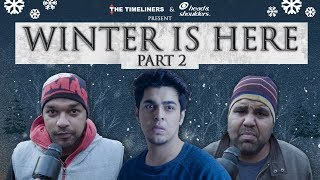 Winter Is Here Part 2 | The Timeliners