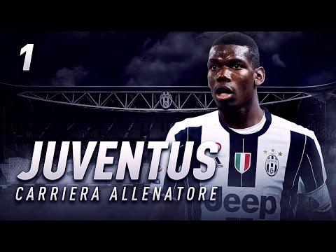 IL RITORNO DI POGBA?! | CARRIERA ALLENATORE JUVENTUS EP.1 | FIFA 17 [ITA]