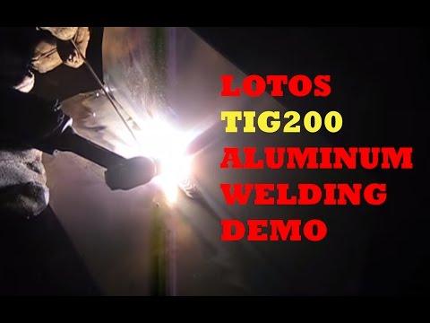 LOTOS TIG200 TIG/Stick Welder Aluminum Welding Demonstration