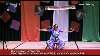 Bharatanatyam by Divya Pillai -Dance [India Association of MN]
