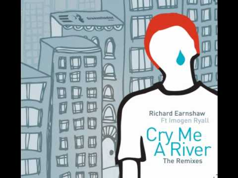 Richard Earnshaw feat Imogen - Cry Me A River (Black Coffee Remix)
