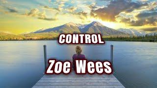 Lagu Barat Motivasi Semangat | CONTROL Zoe Wees (Lirik dan terjemahan)