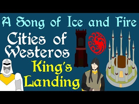 Cities of Westeros: King's Landing (ASOIAF)