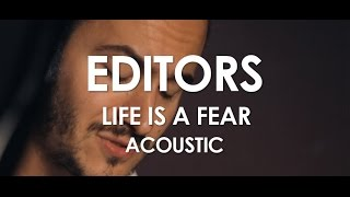 Editors - Life Is A Fear - Acoustic [Live in Paris]