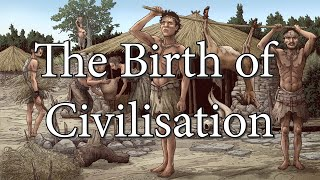 The Birth of Civilisation - The First Farmers (20000 BC to 8800 BC)