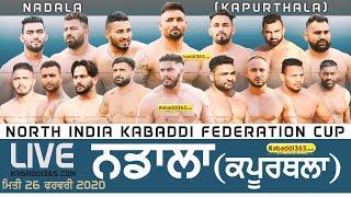 🔴[Live] Nadala (Kapurthala) North India Kabaddi Federation Cup 26 Feb 2020