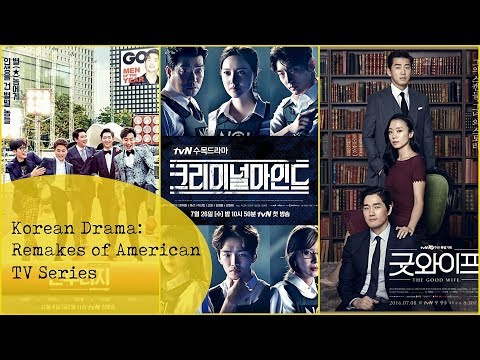 Korean Drama Remakes of Western TV Series