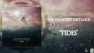 The Greatest Distance - Take My Hand ft. Simone Galeotti of What We Lost (Official Audio)