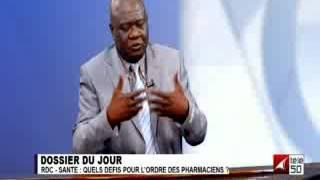 RDC-SANTE: QUELS DÉFIS POUR L'ORDRE DES PHARMACIENS? 1/3