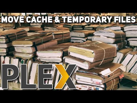 How to Move Plex's Temporary Files & Cache Directory - Save Space on SSDs