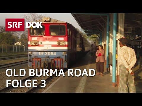 «Old Burma Road» – Von Hsipaw nach Mandalay (Folge 3)