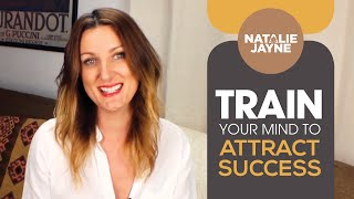 Train Your Mind To Attract Success (Law of Attraction)