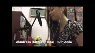 Aldub You (MaAlden Kita) [better Instrumentals] Original - Ruth Anna