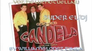 ORQUESTA CANDELA - MATAME (VOZ DE LUCHO CUELLAR)PRIMICIA 2010