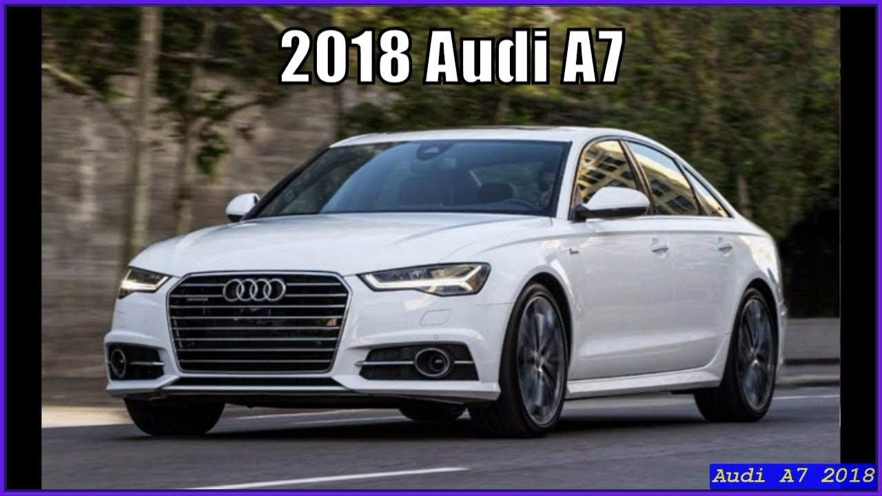new audi a7 2018 review price and release date youtube. Black Bedroom Furniture Sets. Home Design Ideas