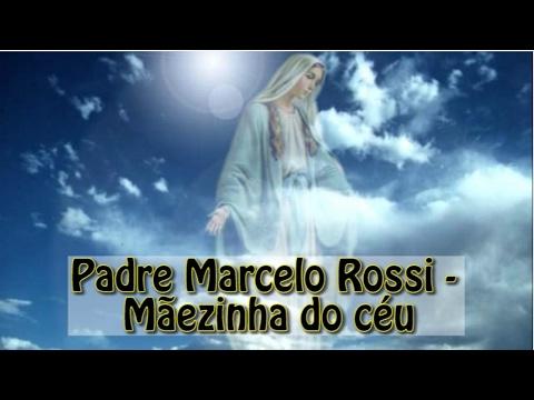 Padre Marcelo Rossi - Mãezinha do Céu