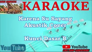 Karaoke Indonesia | Karna Su Sayang (Kunci Dasar B)