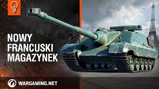 Przegląd - AMX 50 Foch B: najlepszy magazynkowiec