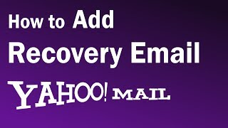 How To Add Recovery Email In Yahoo | Yahoo mail Recovery Email