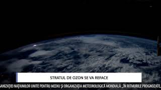 STRATUL DE OZON SE VA REFACE