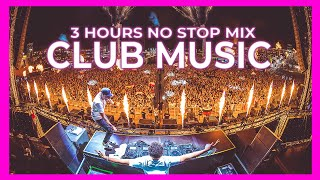 CLUB MIX 2020 🔥| Best Mashups Of Popular Songs 2020 50K Subscribers | 3 HOURS MIX
