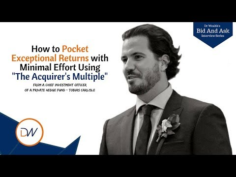 "Tobias Carlisle ""How to Pocket Exceptional Results using Minimal Effort"" 