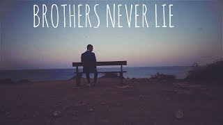 Anthony Lazaro - Brothers Never Lie (Official Video)