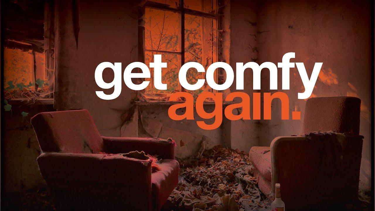 Get Comfy Again - Unity