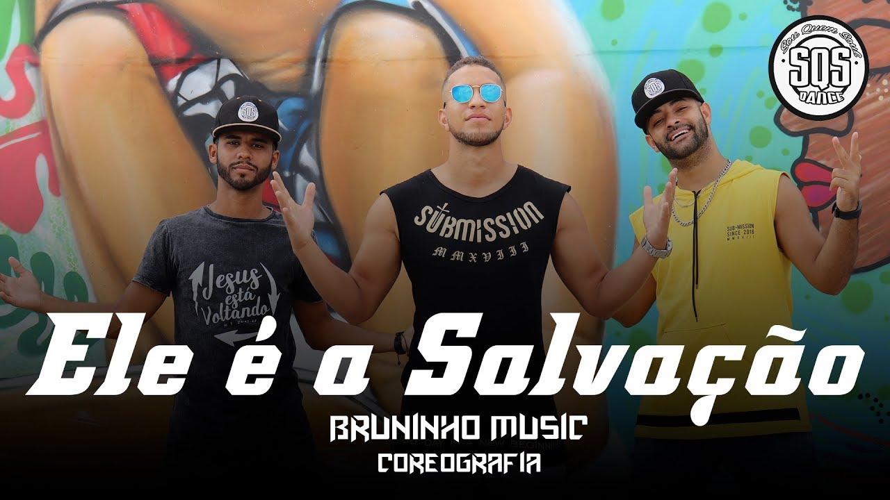 Bruninho Music - Ele é Salvação | SQS Dance (Coreografia Gospel Funk)