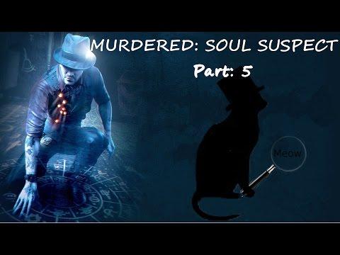 I am  a cat! :3 ~~~ Murdered: Soul Suspect PT: 5