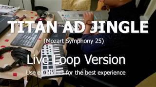 Titan Watches Ad jingle - Live loop version