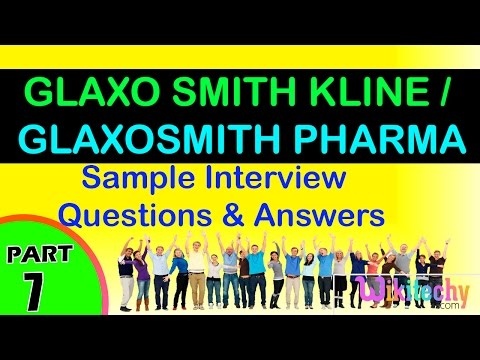 glaxo smith kline   glaxosmith pharma top interview questions and answers for freshers / experienced