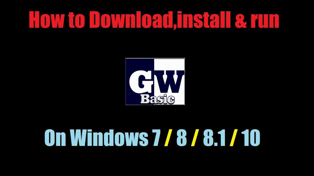 Gw Basic 64 Bit Version Free Download - clockasmer's diary