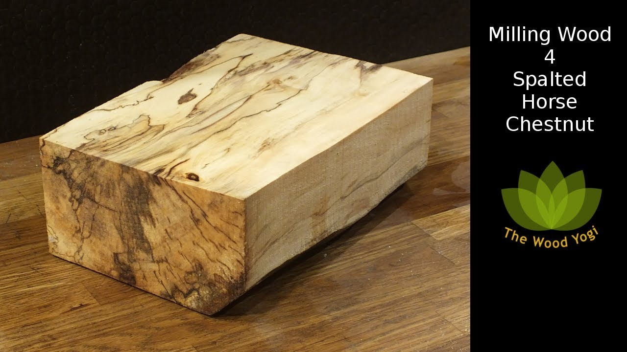 Milling Wood 4 Spalted Horse Chestnut Youtube