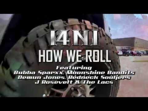 I4ni Thats How We Roll