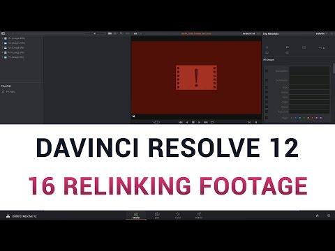 DaVinci Resolve 12 - 16a Relinking Footage