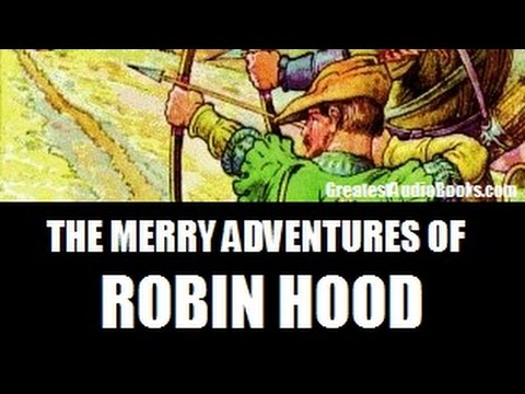 THE MERRY ADVENTURES OF ROBIN HOOD - FULL AudioBook | Greate