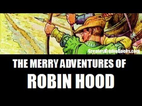 THE MERRY ADVENTURES OF ROBIN HOOD - FULL AudioBook | Greatest AudioBooks