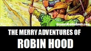 THE MERRY ADVENTURES OF ROBIN HOOD - FULL AudioBook | Greatest AudioBooks