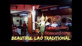 KUALAO -SPECIAL DINNER -Lao Traditional Show ໄປກິນເຂົ້າແລງເບິ່ງການສະແດງໂຊແບບລາວເດີມ