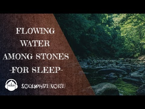 Flowing River Water Among Stones Sounds To Fall Asleep Fast
