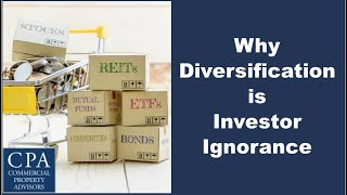 Why Diversification is Investor Ignorance