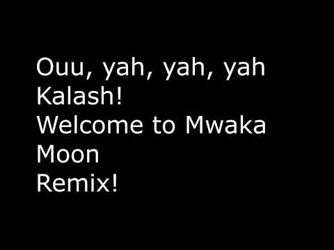 Mwaka Moon, Remix - Kalash ft. Sfera Ebbasta