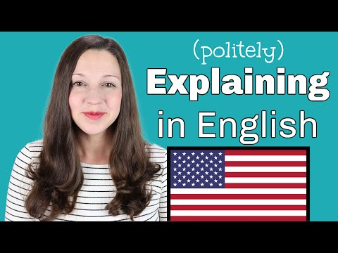 14 Phrases for EXPLAINING in English