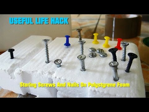 Useful Life Hack Storing Screws And Nails On Polystyrene