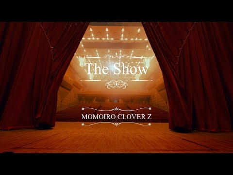 <Short ver.>ももいろクローバーZ / 『The Show』MUSIC VIDEO from「MOMOIRO CLOVER Z」